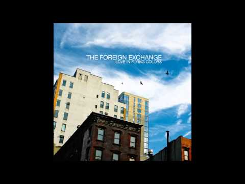 The Foreign Exchange - Call It Home
