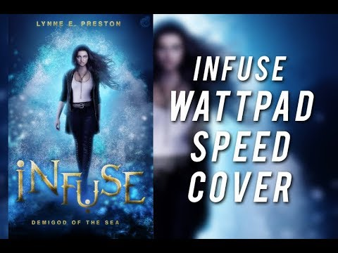 Infuse - Wattpad Speed Cover
