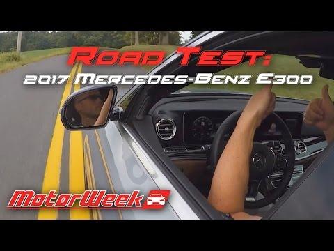 Road Test: 2017 Mercedes-Benz E300 - Putting Autonomous to the Test