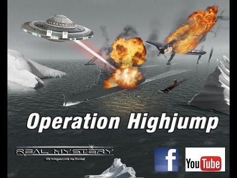Operation Highjump  - Die RealMystery UFO Akten#10