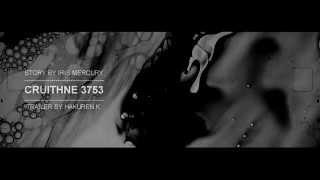 ► CRUITHNE 3753 || EXO - K/M