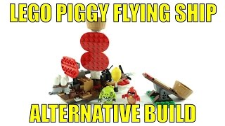 LEGO THE ANGRY BIRDS 75822 ALTERNATIVE BUILD PIGGY FLYING SHIP