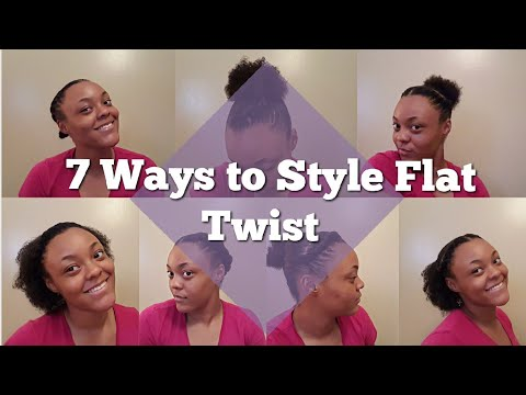 7 Ways to Style Flat Twist | Natural Hair