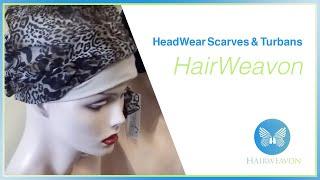 Headwear - Scarves & Turbans