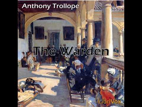 The Warden by Anthony TROLLOPE read by Various   Full Audio Book