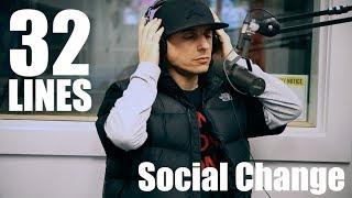 32 Lines: Social Change