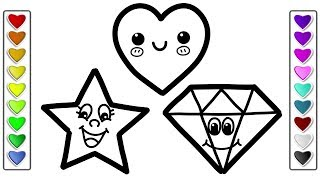 How to Draw Heart Star Diamond for Kids l Drawing and Coloring Pages Learn Colors for Kids