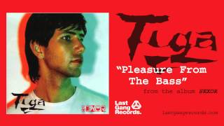 Tiga - Pleasure From The Bass