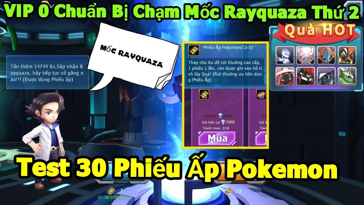 Test Thử Phiếu Ấp Pokemon Chạm Ngay Mốc Rayquaza: VIP 0 Sở Hữu 2 Rayquaza? 1 Vé Cao Cấp Bắt Lugia
