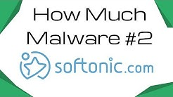 How Much Malware #2 - Softonic