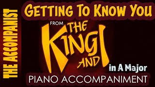 Getting to Know You - from the musical 'The King And I' - Piano Accompaniment - Karaoke