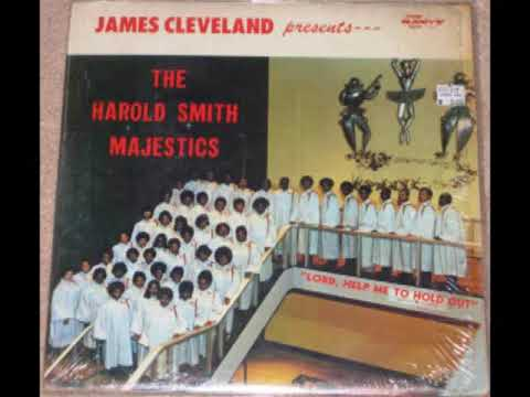 """""""Lord Help Me To Hold Out"""" James Cleveland"""