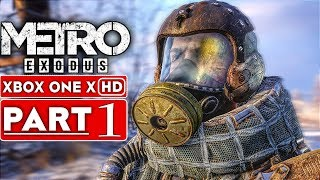 METRO EXODUS Gameplay Walkthrough Part 1 [1080p HD Xbox One X] - No Commentary