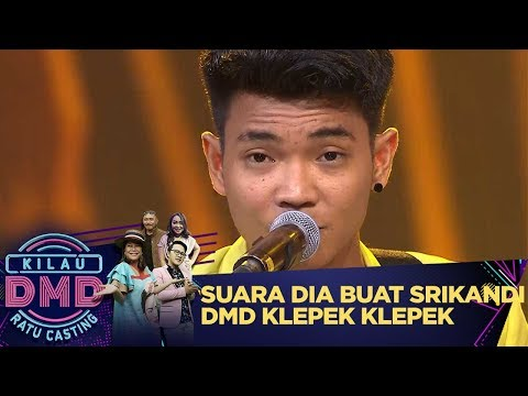 Siapa Pria Ini Suaranya Buat Para Srikandi DMD Klepek Klepek - Kilau DMD Ratu Casting (27/1)