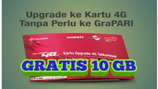 10 GB GRATIS | UPGRADE KARTU 3G KE 4G Tanpa ke GRAPARI