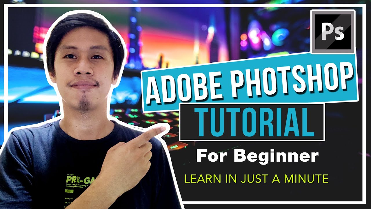 Adobe Photoshop Basic Tutorial 01 | TAGALOG TUTORIAL