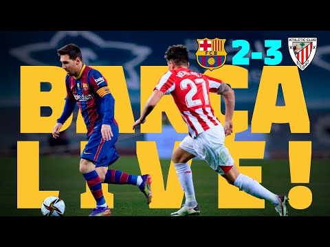 🏆 SUPER CUP FINAL   BARÇA LIVE: BARÇA 2-3 ATHLETIC CLUB   Warm up & Match Center