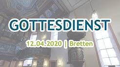 GOTTESDIENST AUS  KREUZKIRCHE BRETTEN
