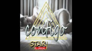 Star J El Lirical - Contigo ((Prod Sharly Star)) Video