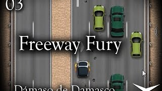 03.De coche en coche y... atropellados xD (Freeway Fury) // Gameplay Español