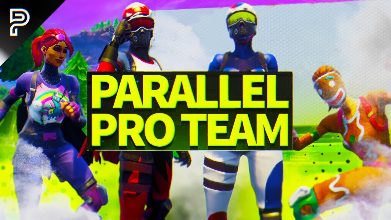 introducing parallel s pro fortnite team youtube introducing parallel s pro fortnite team