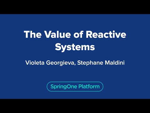 The Value Of Reactive Systems