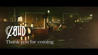 CLØWD「Thank you for coming」