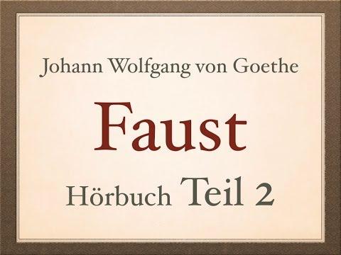 Johann Wolfgang von Goethe: FAUST I - [Teil 2/4] - Hörbuch