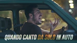 The Jackal feat Negramaro - QUANDO canto DA SOLO in auto