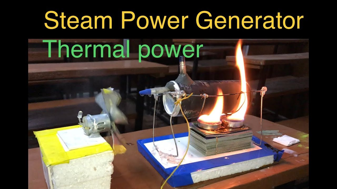 How To Make Thermal Power Plant Steam Generator Youtube Simple Project On Hydro Electric Station With Turbine Modal