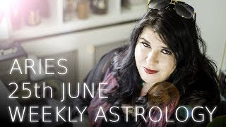 Aries Weekly Astrology June 25th 2018
