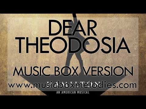 Dear Theodosia by Hamilton - Music Box Version