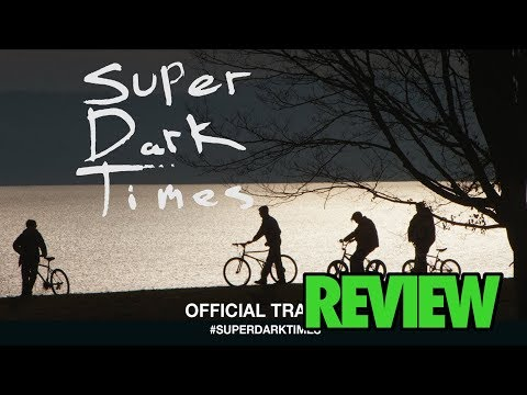 Super Dark Times - TMP Review streaming vf