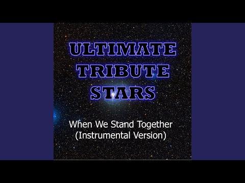 when we stand together скачать песню
