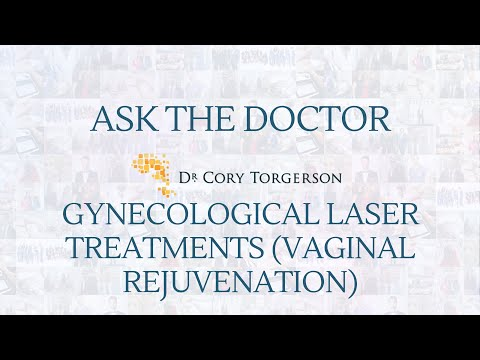 Gynecological Laser Treatments ( Vaginal Rejuvenation) | Ask the Doctor | Dr. Cory Torgerson
