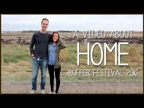 A Video About Home | Buffer Festival 2016