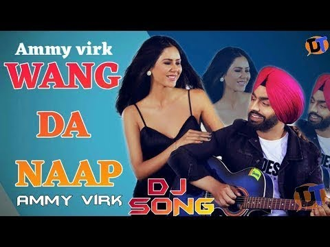 wang-da-naap-dhol-remix-ammy-virk-ft.-dj-pranav-dj-pranavrecords-presents-video-mix-2019-ammy-vir