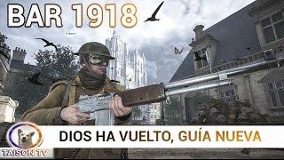 Battlefield 1 La Bar 1918 de Trinchera y Ataque, Dios ha vuelto, Mata sin piedad