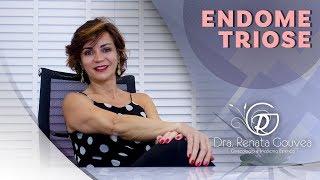 Endometriose // Drª Renata Gouvea
