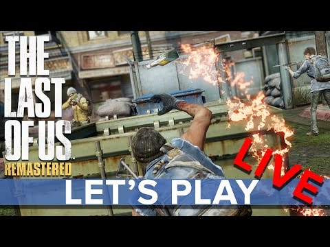 The Last Of Us Remastered - Multiplayer - Eurogamer Let's Play LIVE