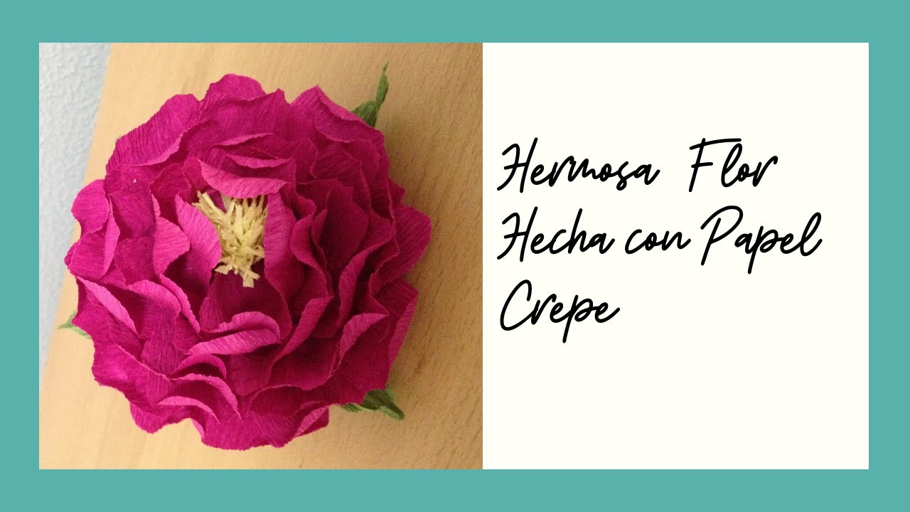 Flor 1 Hecha Con Papel Crepe Flower Made With Crepe Paper Youtube