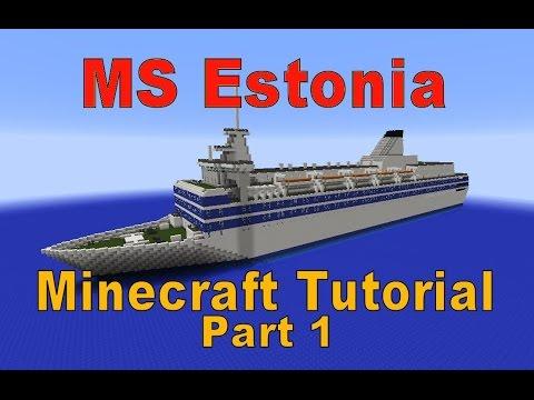 Minecraft! MS Estonia Tutorial part 1