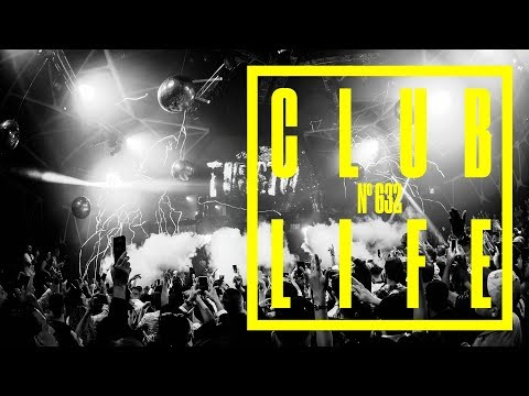 CLUBLIFE By Tiësto Podcast 632 - First Hour