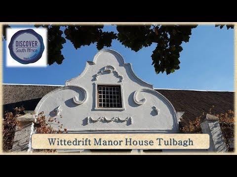 Wittedrift Manor House, Tulbagh