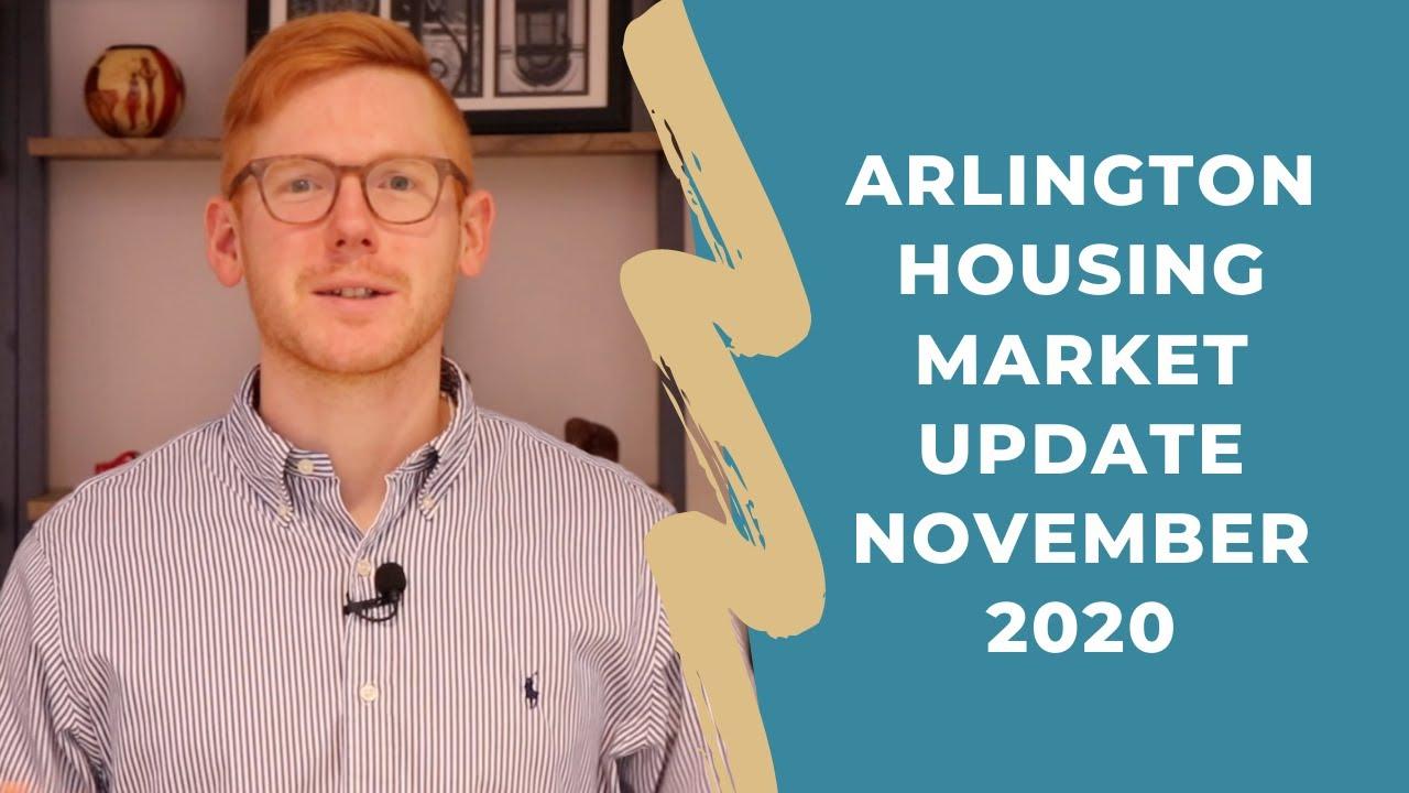 Arlington VA Housing Market Update - November 2020