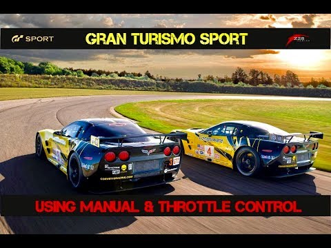 GT SPORT - Manual Transmission and Throttle Control Guide (Beginner Training Advice)