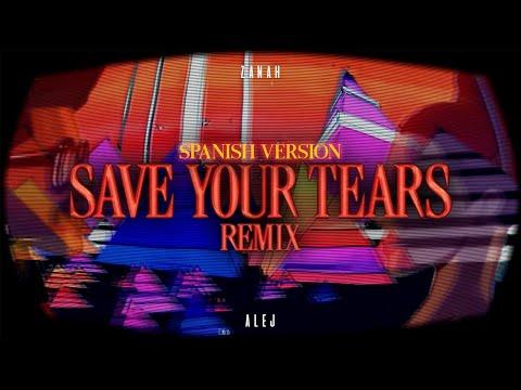 The Weeknd & Ariana Grande – Save Your Tears (spanish version) | Alej Cázares & ZANAH