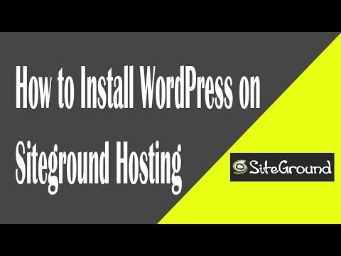 How to Install WordPress on Siteground Hosting - Easy Steps thumbnail