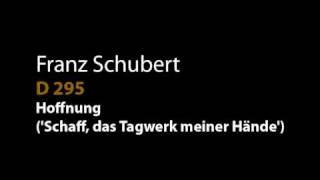 Schubert D 295 Hoffnung (