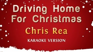 Chris Rea - Driving Home For Christmas (Karaoke Version)